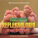 2 DYSKI CD z narracją praktycznego zabiegu na stopach